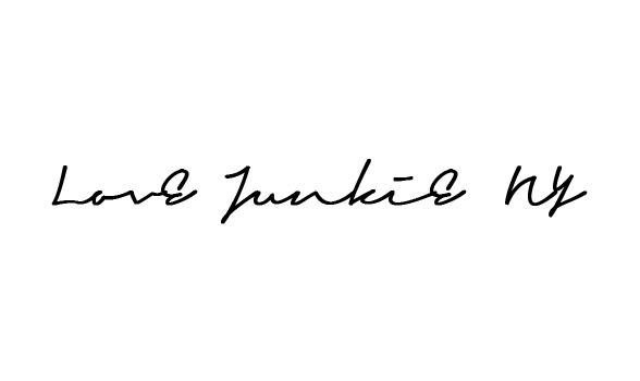 LOVE JUNKIE NY