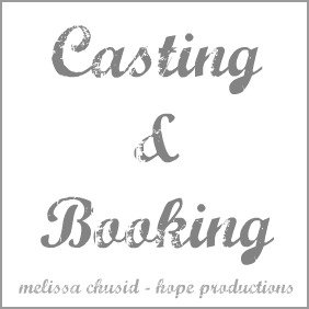 Melissa Chusid Casting - Hope Productions