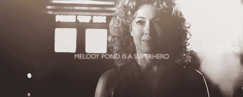 Melody Pond is a Superhero