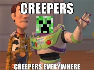 Creeper everywhere