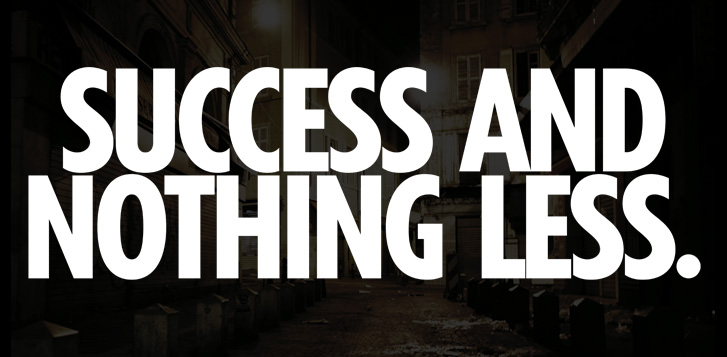 Succes&NothingLess
