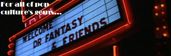 Welcome Dr. Fantasy and Friends