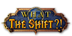 What the Shift?!