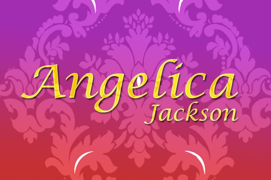 Angelica Jackson:Renaissance Woman