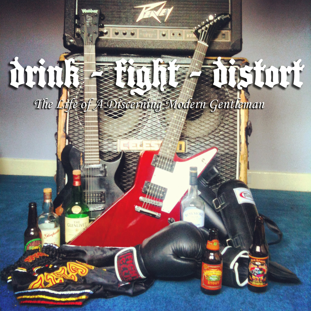 DRINK - FIGHT - DISTORT