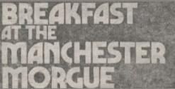 Breakfast At The Manchester Morgue