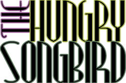 The Hungry Songbird