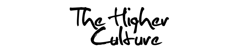 The Higher Cultu