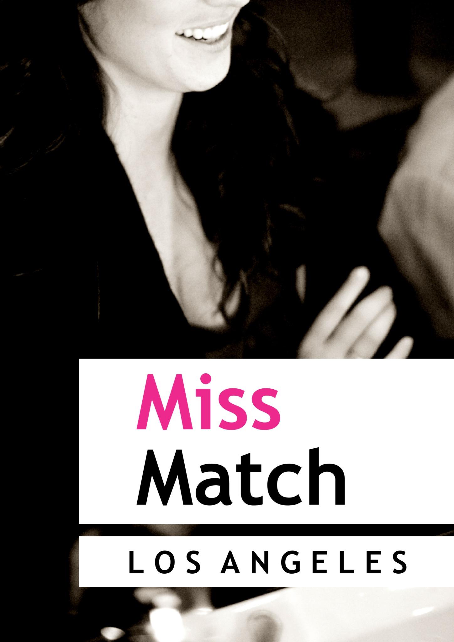 Miss Match LA