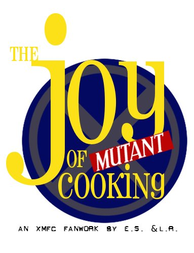 The Joy of Mutant Cooking