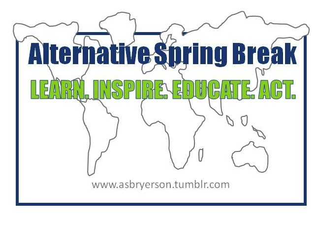 ALTERNATIVE SPRING BREAK RYERSON