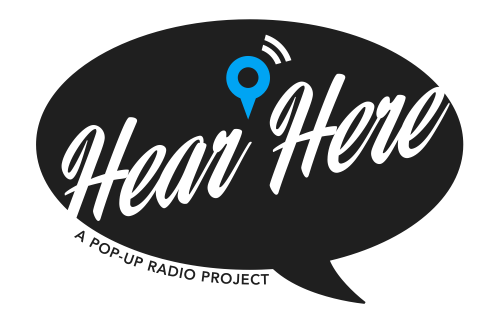 Hear Here: A Pop-Up Radio Project