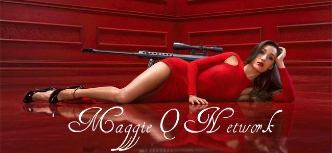 Maggie Q Network™