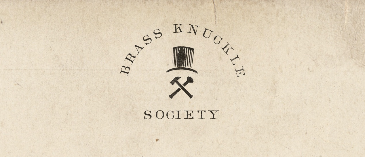 BRASS KNUCKLE SOCIETY