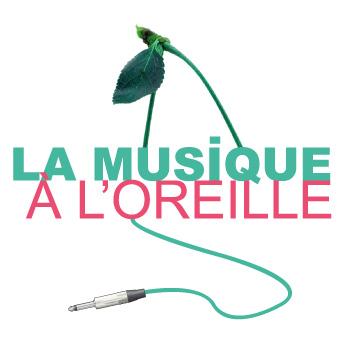 La Musique à l'Oreille
