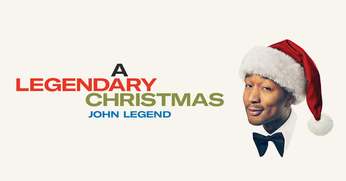 A Legendary Christmas.John Legend A Legendary Christmas Tour